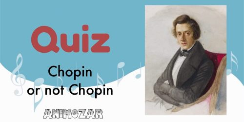 Quiz Chopin or not Chopin